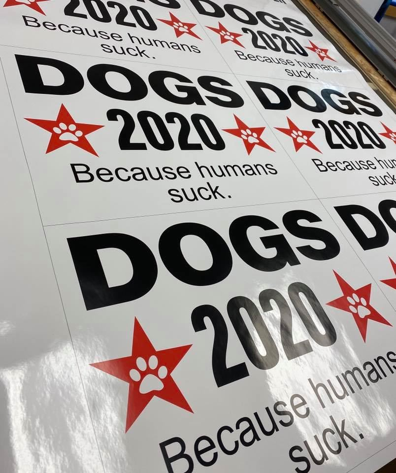 Dogs 2020 sign